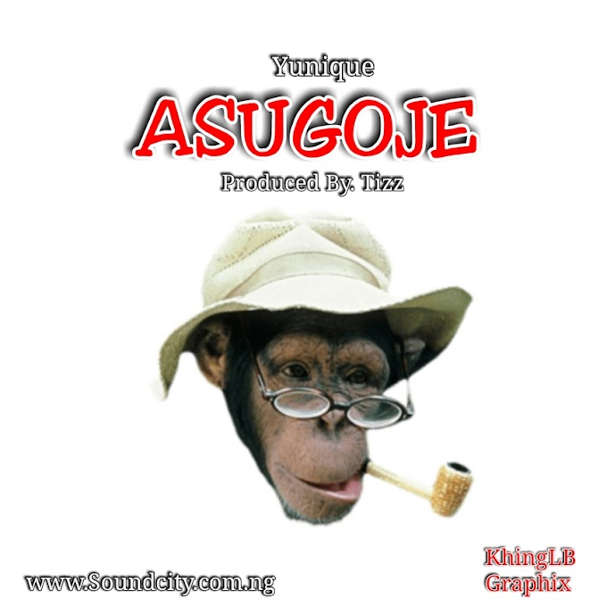[New Song] Yunique - Asugoje (Prod. By Tizz)