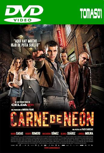 Carne de neón (2010) DVDRip