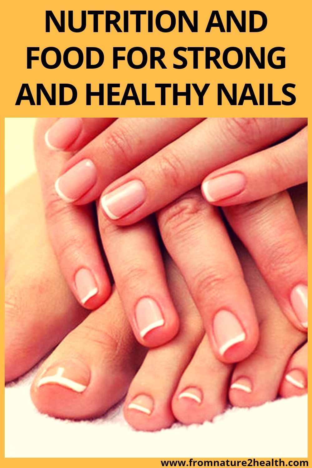 Nutrition and Food for Strong and Healthy Nails