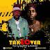 DOWNLOAD MUSIC: Fazash Ft Storj – TakeOver
