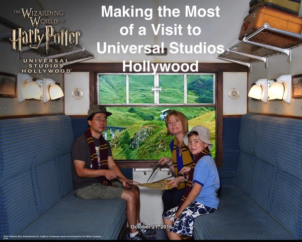Making the Most of a Visit to Universal Studios Hollywood