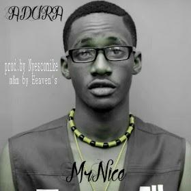DOWNLOAD MP3: Mr Nice - Adura