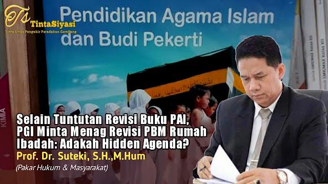 Selain Tuntutan Revisi Buku PAI, PGI Minta Menag Revisi PBM Rumah Ibadah: Adakah Hidden Agenda?