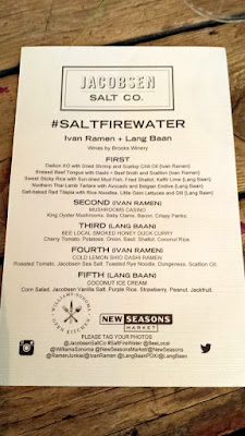 The menu for the Jacobsen Salt Co Salt Fire Water dinner #3 with Ivan Ramen + Lang Baan, presented by Williams Sonoma and New Seasons