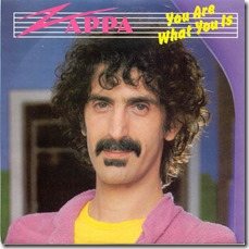 frank-zappa-you-are-what-you-is-cbs