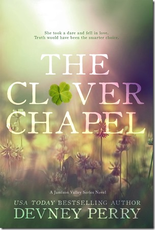 Review: The Clover Chapel (Jamison Valley #2) by Devney Perry | About That Story