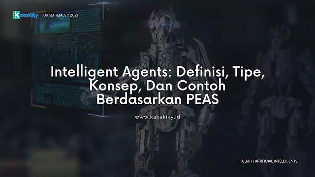 materi lengkap tentang intelligent agents