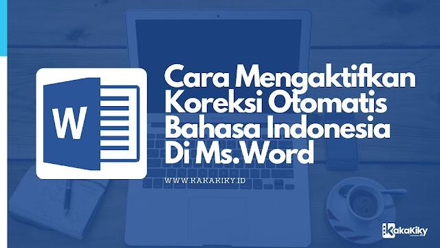 cara aktifkan fitur koreksi bahasa indonesia otomatis di word