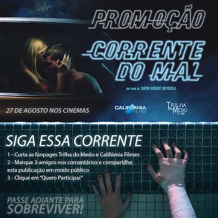 Participe da promoção e concorra a pares de ingressos do filme Corrente do Mal