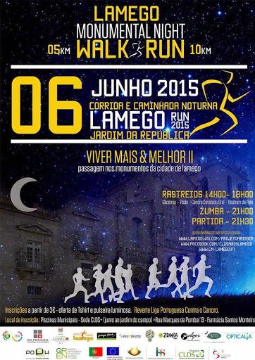 Monumental Night Walk Run - Lamego - 6 de Junho de 2015