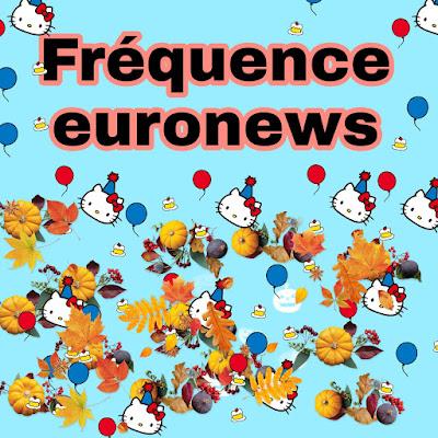 Fréquence de la chaîne Euronews sur Satellite badr ou arabsat 2021