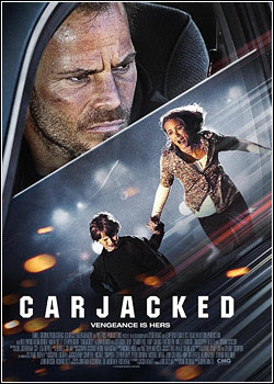 Carjacked BRRip RMVB   Legendado