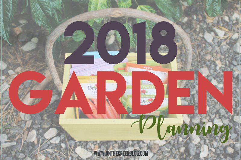 Planning For the 2018 Garden