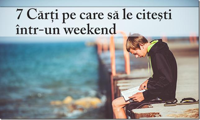 7-Cărți-pe-care-să-le-citești-într-un-weekend