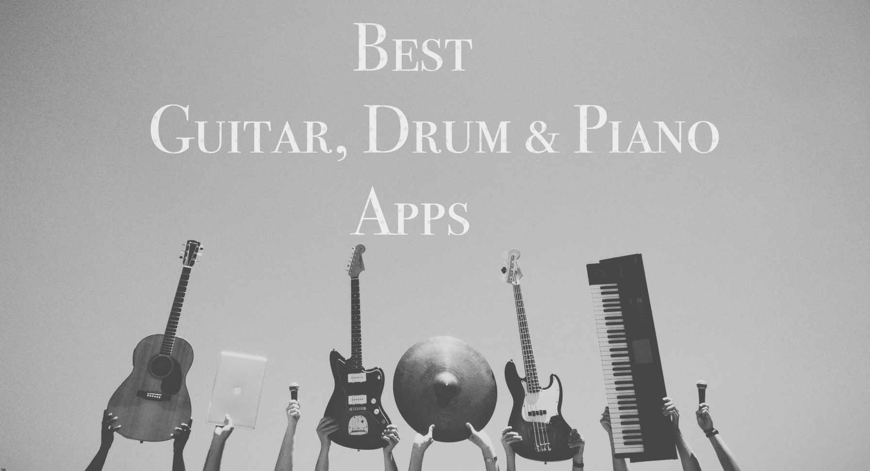 Best Guitar-Drums-Piano Apps for iPhone & iPad