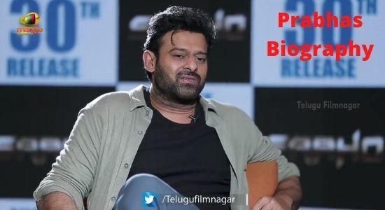 Prabhas Biography