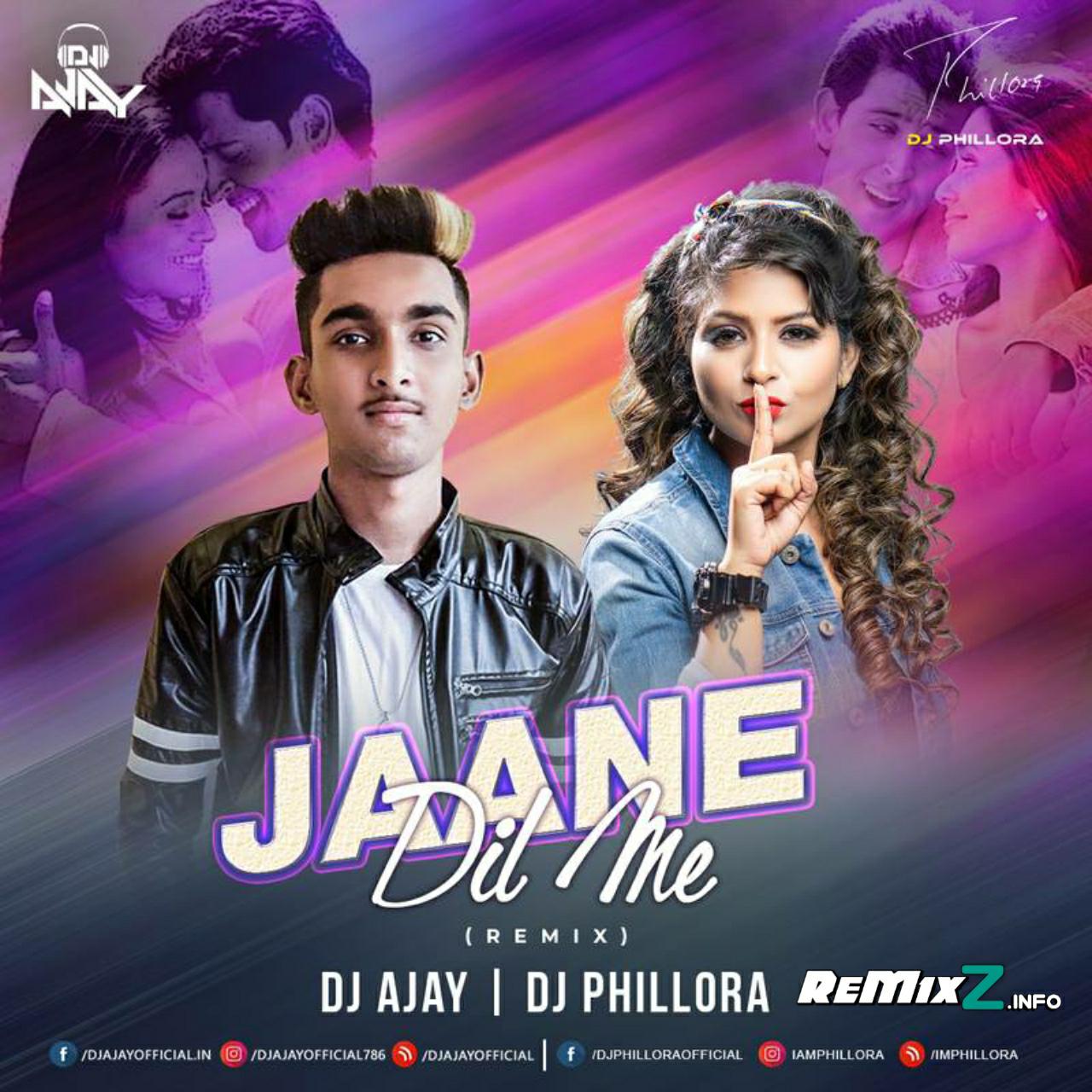 Jaane-Dil-Mein-Remix-DJ-AJAY-X-DJ-PHILLORA.jpg