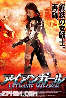 Cô Gái Người Sắt: Vũ Khí Tối Thượng - Iron Girl: Ultimate Weapon (2015) Poster
