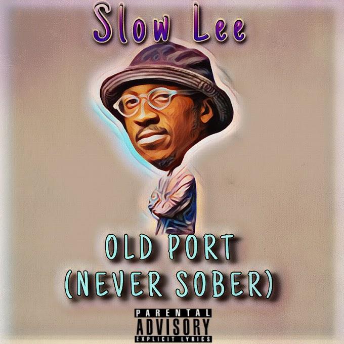 Mp3 + Mp4: Slow Lee - Old Pot (Never Sober)