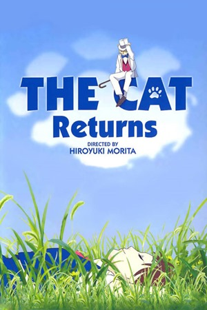 The Cat Returns (La Ricompensa del Gatto)