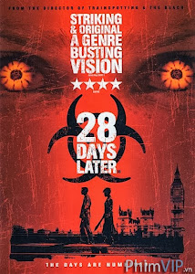 28 Ngày Sau - 28 Days Later poster
