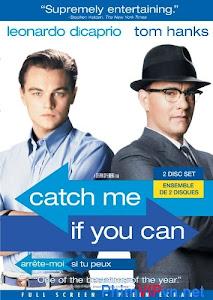 Bắt Tôi Nếu Có Thể - Catch Me If You Can poster