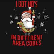 I got ho's