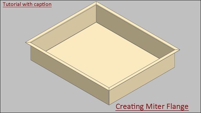 Creating Miter Flange