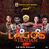 """DJ BADDO: """"LAGOS TO IBADAN"""""""