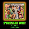 Ciara – Freak Me ft. Tekno [New Song]