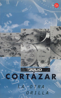 Cortázar, La otra orilla