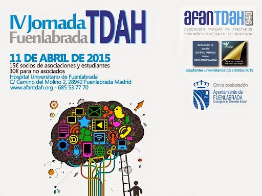 IV Jornada TDAH Fuenlabrada. 11 de Abril de 2015 en el Hospital Universitario de Fuenlabrada.