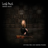 Little Moth (Live from Bell Labs Anechoic Chamber)