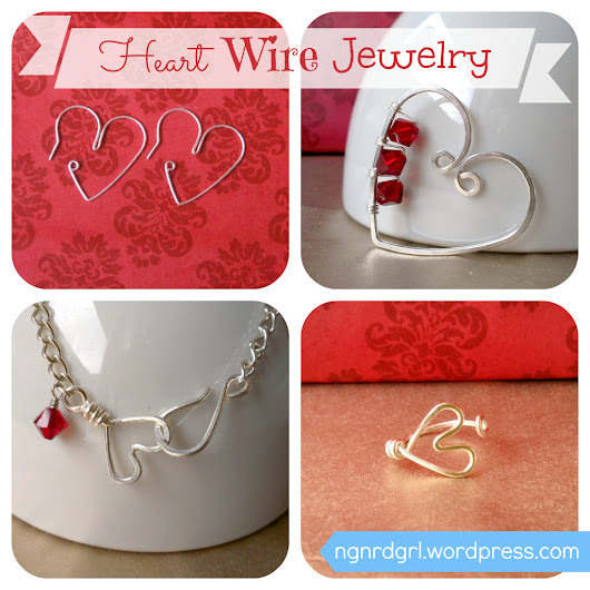 Heart Wire Jewelry by ngnrdgrl.wordpress.com