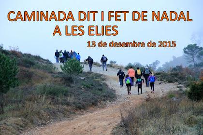 Caminada Dit i Fet de Nadal 2015 de Monistrol de Calders a Les Elies