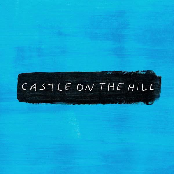 Baixar Música Castle on the Hill – Ed Sheeran