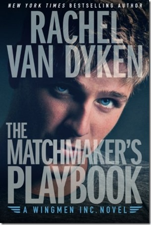 The Matchmaker's Playbook (Wingmen Inc. #1) by Rachel Van Dyken