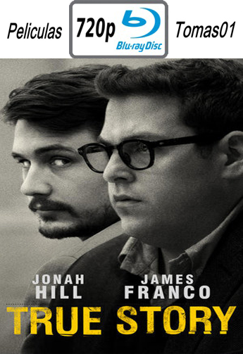 True Story (Una Historia Real) (2015) BRRip 720p