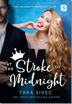 Review: ​At the Stroke of Midnight (Naughty Princess Club #1) by Tara Sivec | About That Story