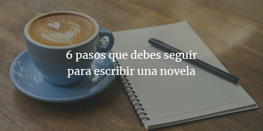 banner escribir tu novela en 6 pasos como escribir novela fantástica
