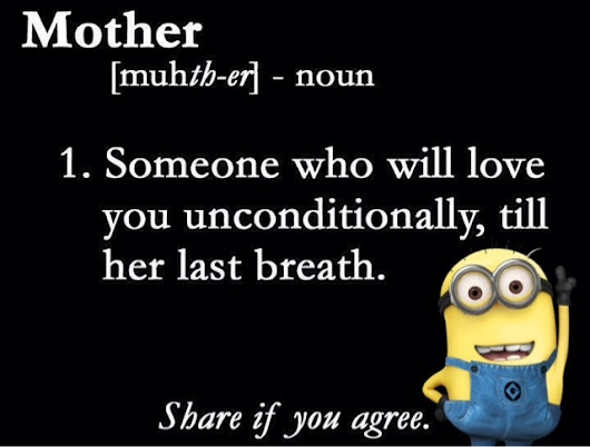 Quotes About Your Mother