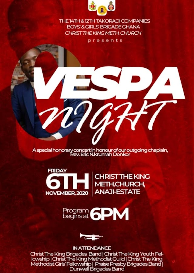 VESPA NIGHT - (A Special Honorary Concert In Honour Of Our Outgoing Chaplain Rev. Eric Nkrumah Donkor).