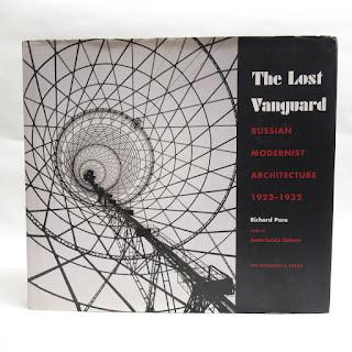 SIGNED Lost Vanguard: Russian Modernist Architecture 1922-1932 RARE Book