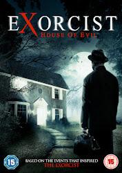 Exorcist House of Evil - Ngôi Nhà Của Quỷ