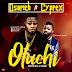 Music:Osorich Ft. Cyprex – Oluchi (@Osorich4)