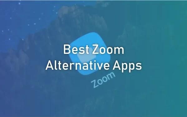 Best Zoom Alternative Apps