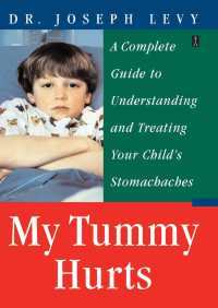 My Tummy Hurts By Joseph Levy