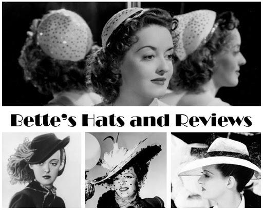 Bette's Hats & Reviews Series