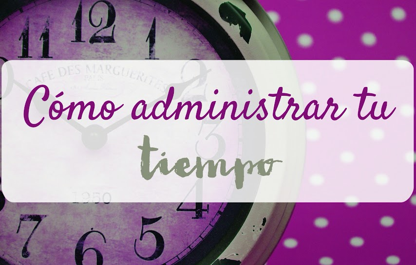 como-administrar-tu-tiempo-coaching-organizacion