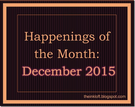 Monthly Happenings Dec 2015